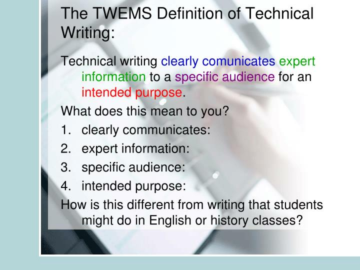 The TWEMS Definition of Technical Writing: