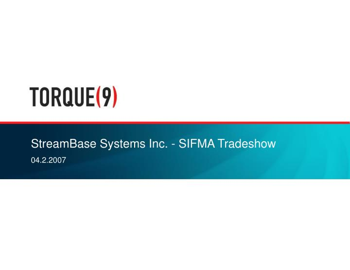 Streambase systems inc sifma tradeshow