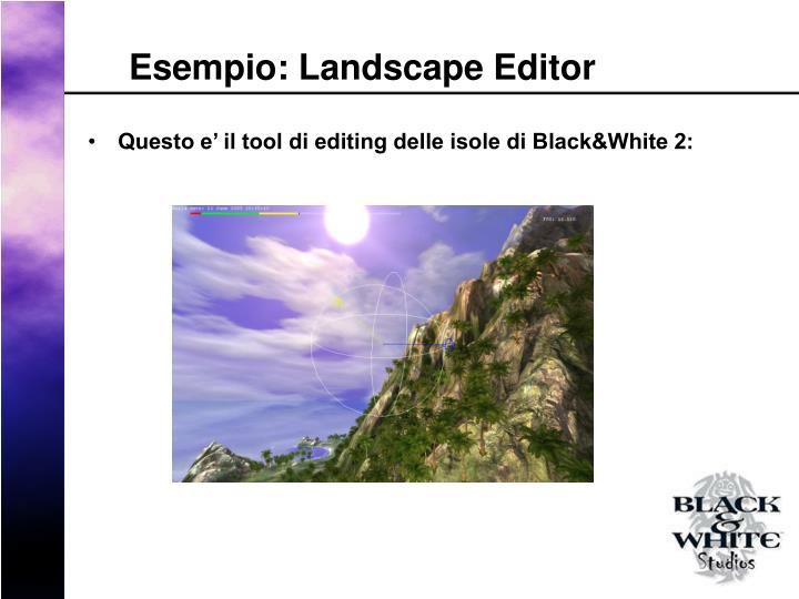 Esempio: Landscape Editor