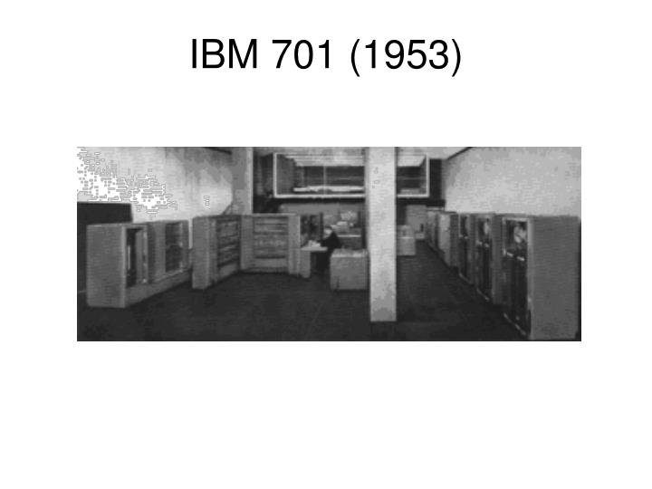 IBM 701 (1953)