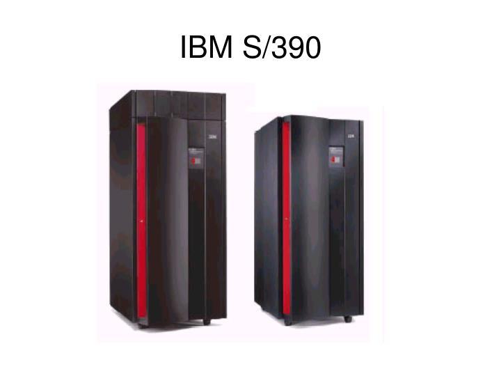 IBM S/390