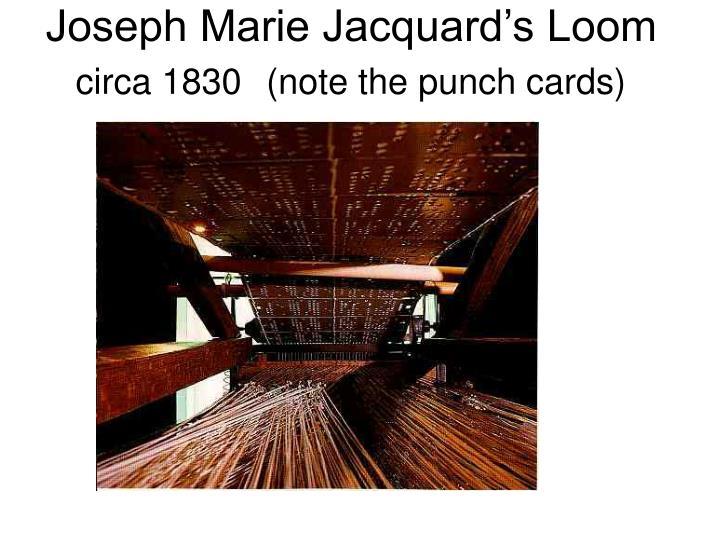 Joseph Marie Jacquard's Loom