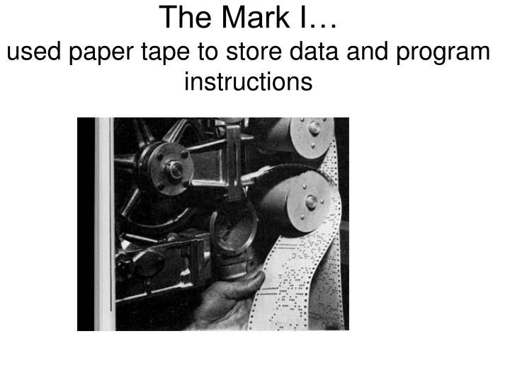 The Mark I…