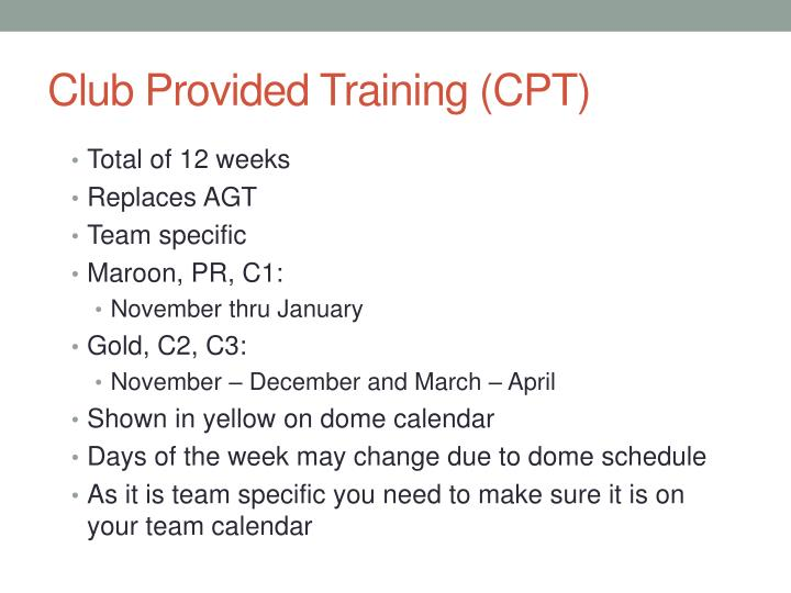 Club Provided Training (CPT)