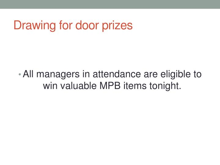 Drawing for door prizes