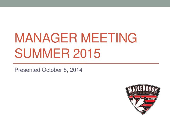 Manager meeting summer 2015