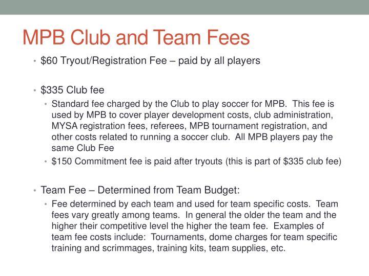 MPB Club and Team Fees