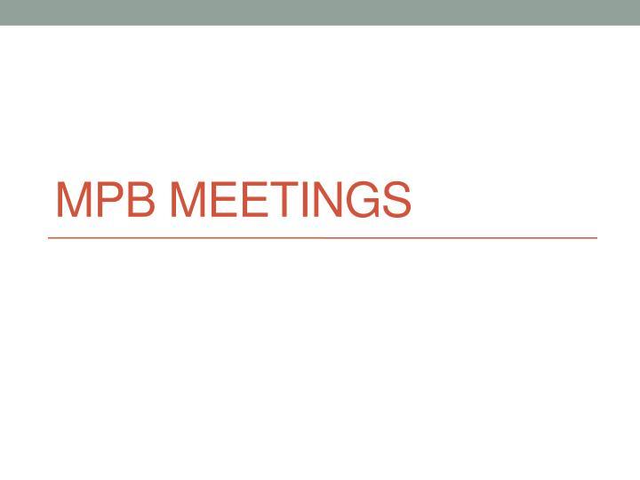 MPB meetings