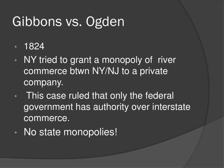 Gibbons vs. Ogden