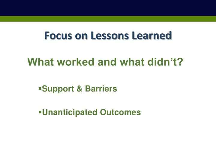 Focus on Lessons Learned
