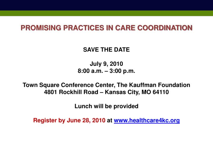 PROMISING PRACTICES IN CARE COORDINATION