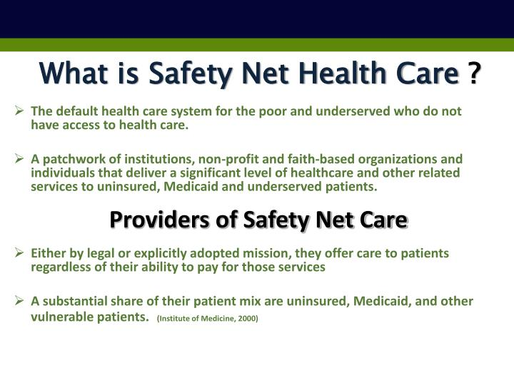What is Safety Net Health Care