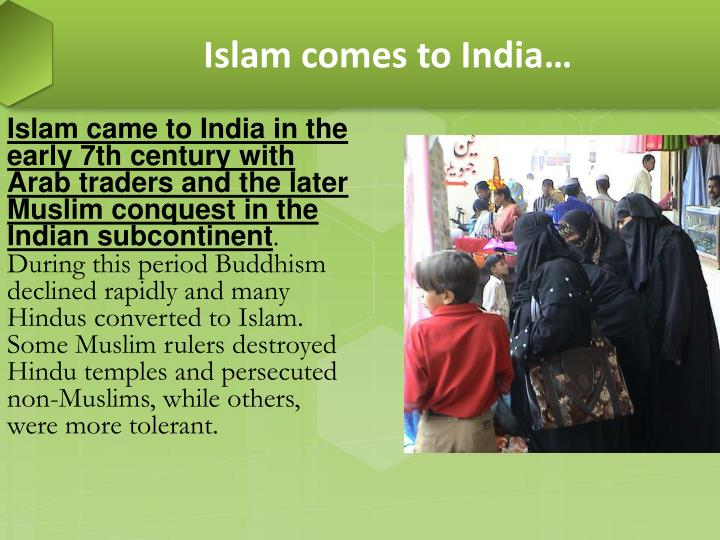 Islam comes to India…