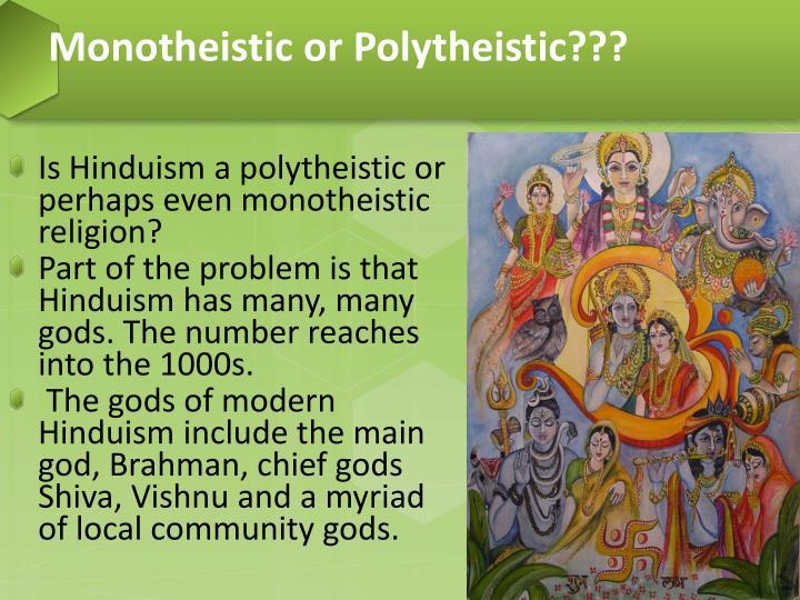 Monotheistic or Polytheistic???