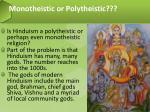 monotheistic or polytheistic