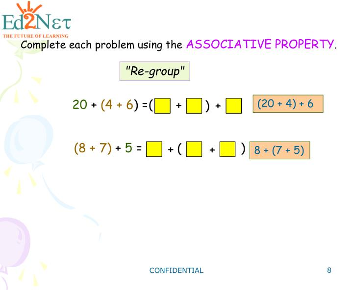 Complete each problem using the