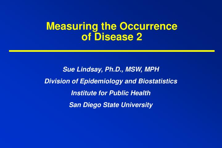 Measuring the occurrence of disease 2