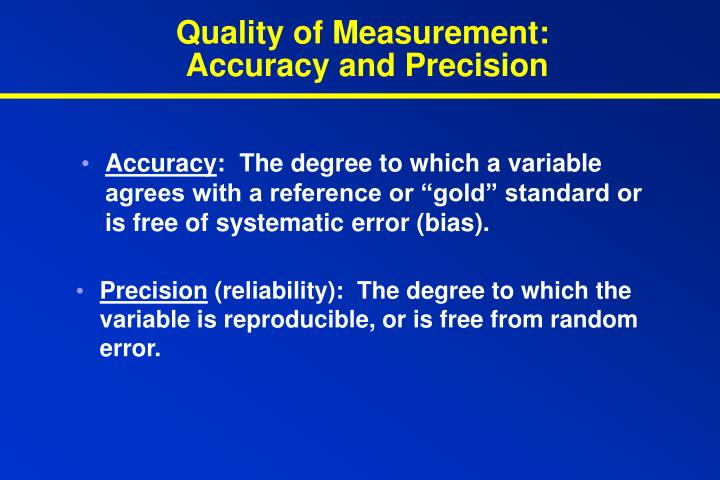 Quality of Measurement: