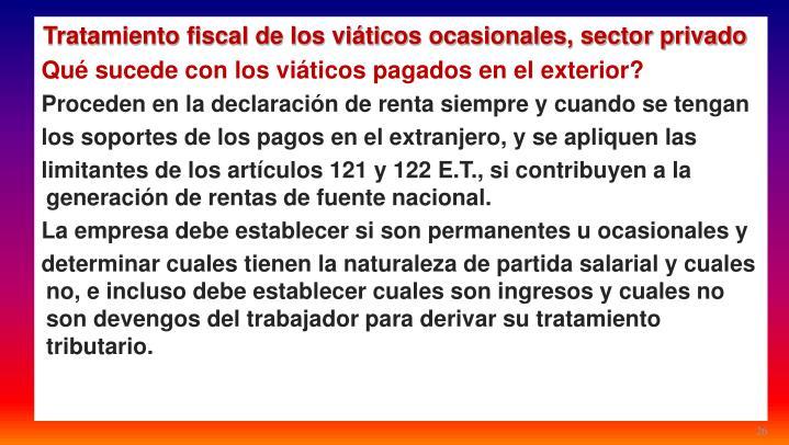 Tratamiento fiscal de los viáticos ocasionales, sector privado