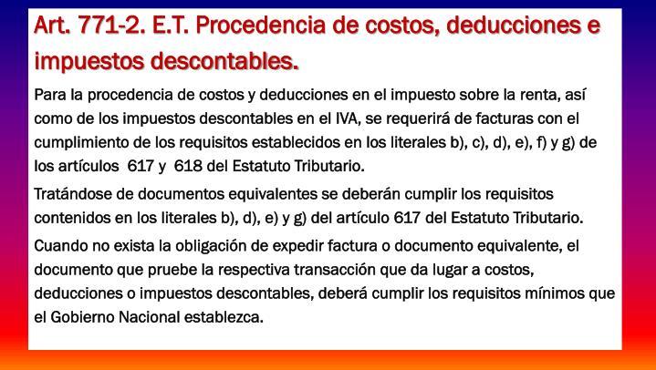 Art. 771-2. E.T. Procedencia de costos, deducciones e impuestos descontables.