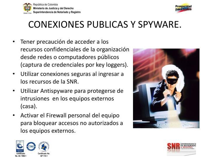 CONEXIONES PUBLICAS Y SPYWARE.