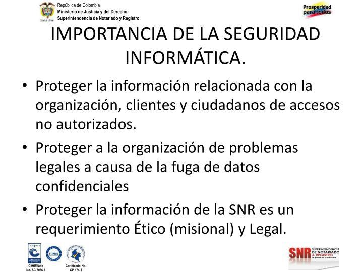 IMPORTANCIA DE LA SEGURIDAD INFORMÁTICA.