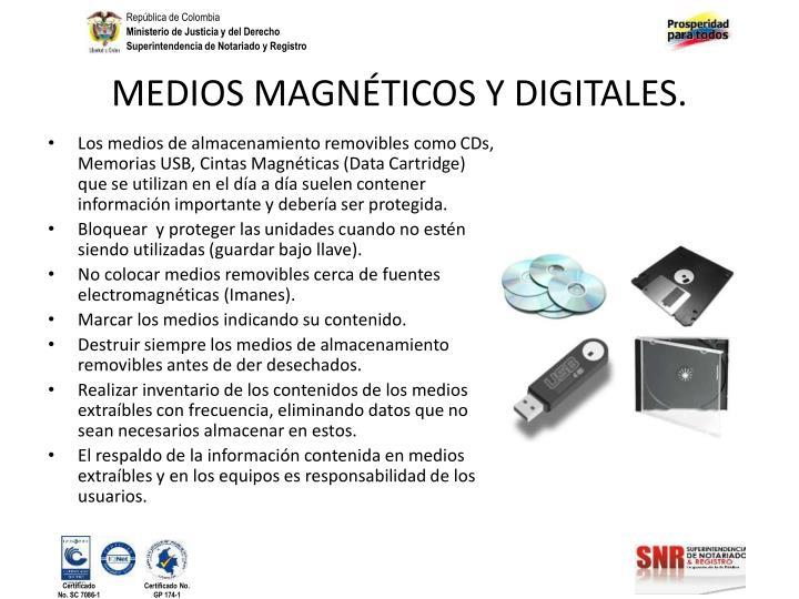 MEDIOS MAGNÉTICOS Y DIGITALES.