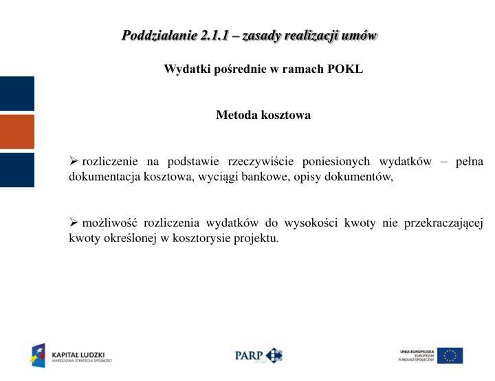 Poddziałanie 2.1.1 – zasady realizacji umów