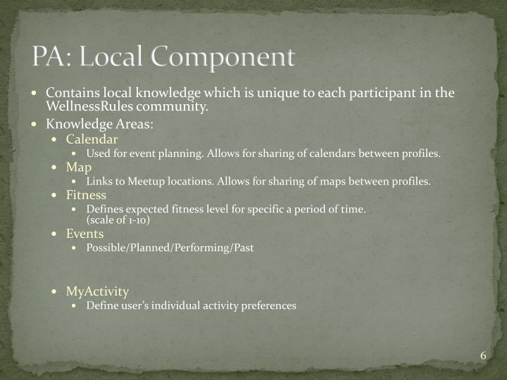 PA: Local Component