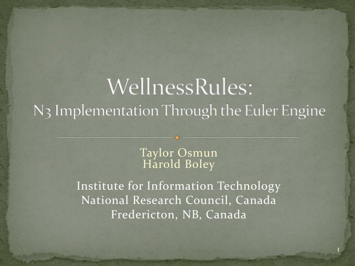 Wellnessrules n3 implementation through the euler engine