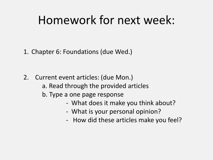 Homework for next week:
