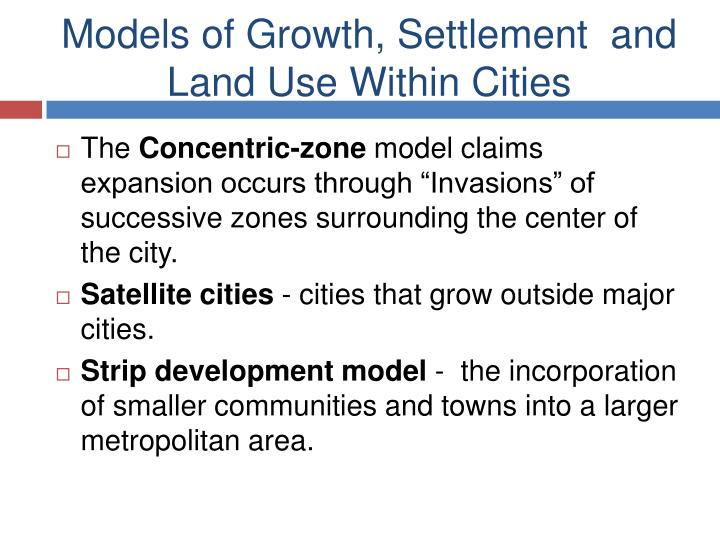 Models of Growth, Settlement  and Land Use Within Cities