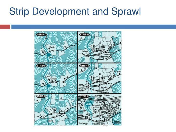Strip Development and Sprawl