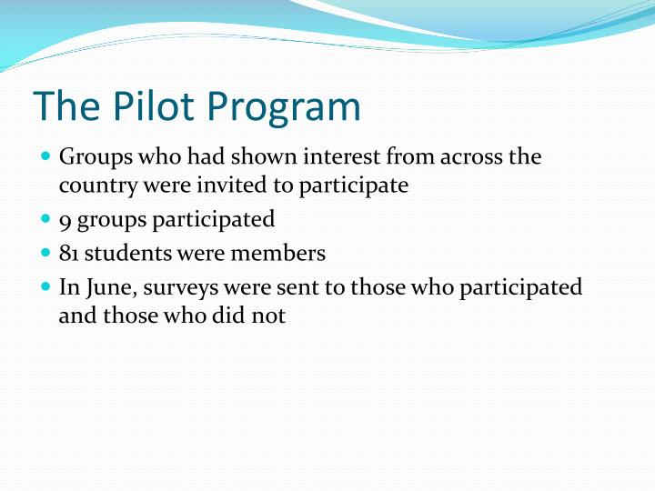 The Pilot Program