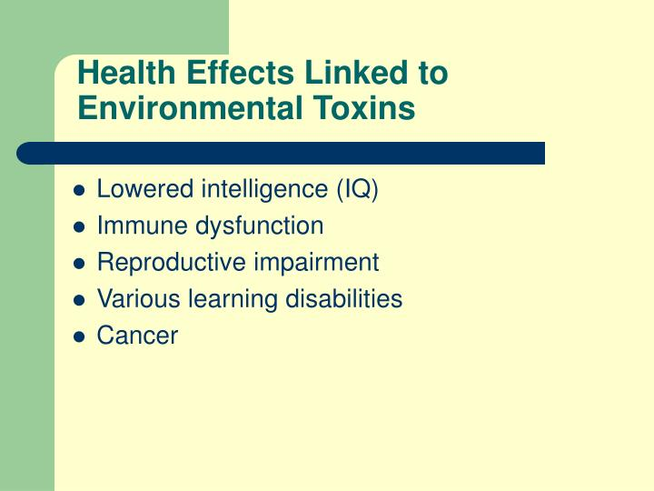 Health Effects Linked to Environmental Toxins