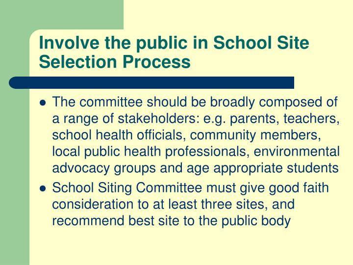 Involve the public in School Site Selection Process