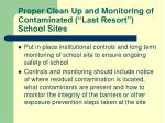 proper clean up and monitoring of contaminated last resort school sites2