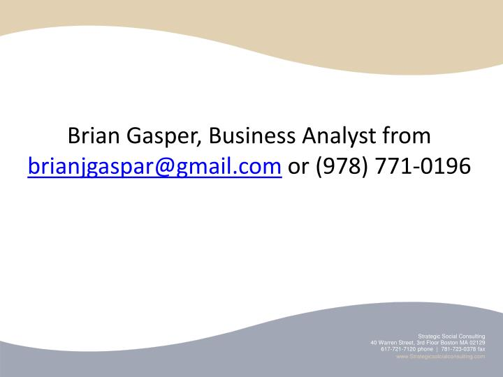 Brian Gasper, Business Analyst from