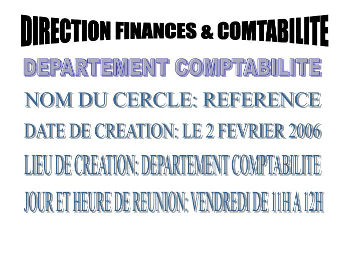 DIRECTION FINANCES & COMTABILITE