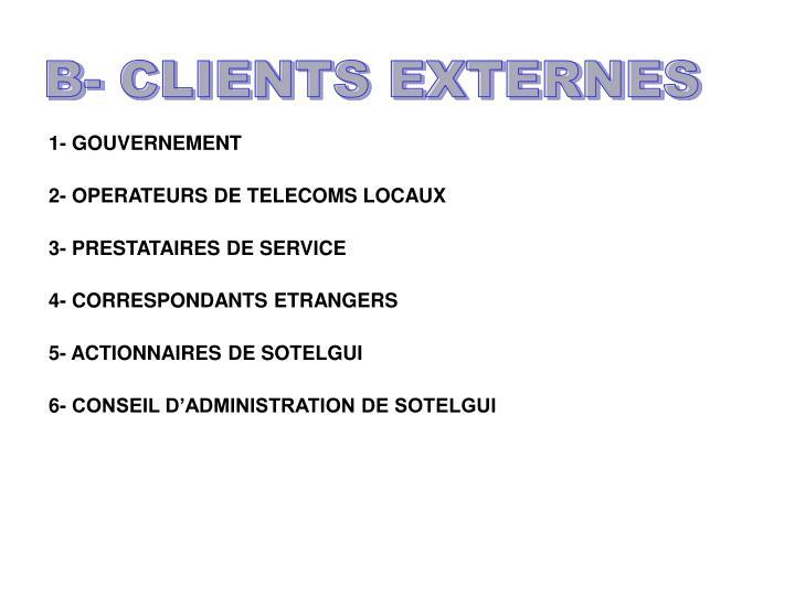 B- CLIENTS EXTERNES