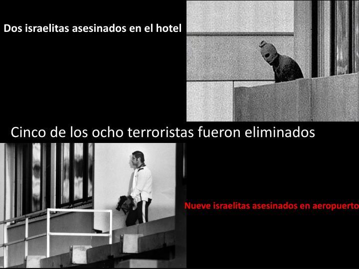 Dos israelitas asesinados en el hotel