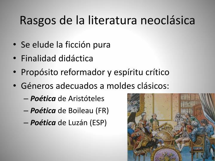 Rasgos de la literatura neoclásica