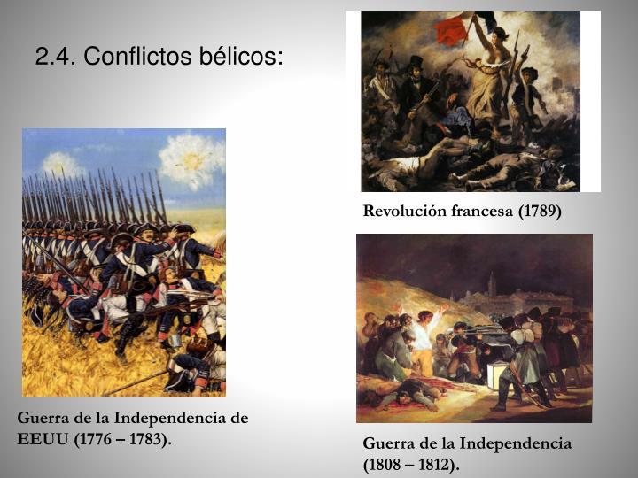 2.4. Conflictos bélicos: