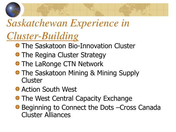 Saskatchewan Experience in