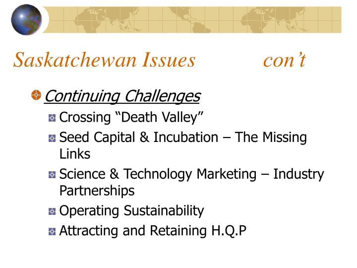 Saskatchewan Issues con't