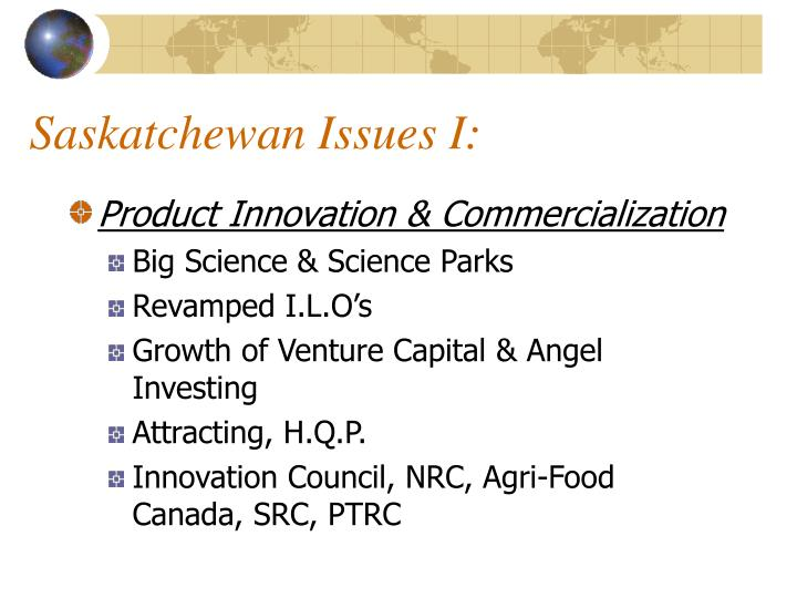 Saskatchewan Issues I: