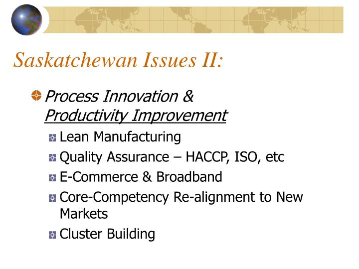 Saskatchewan Issues II: