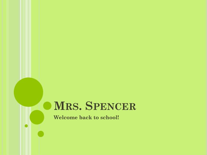Mrs. Spencer