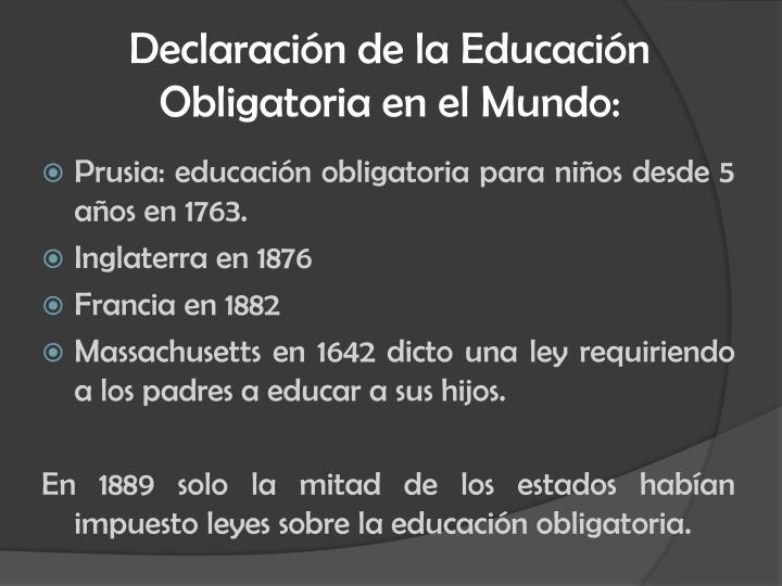 Declaración de la Educación Obligatoria en el Mundo: