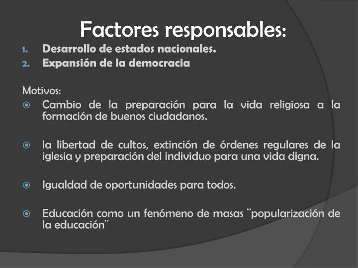 Factores responsables: